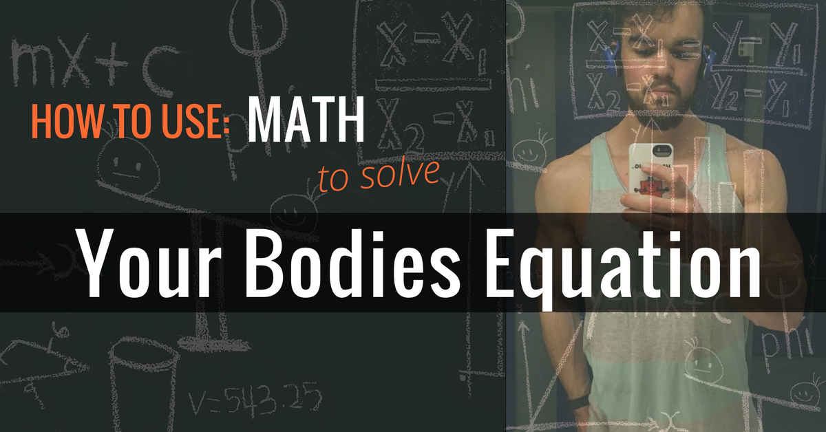 How to use math to workout your bodies equation –