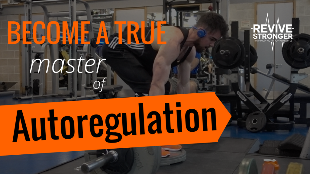 Become a true master: Autoregulation – Revive Stronger