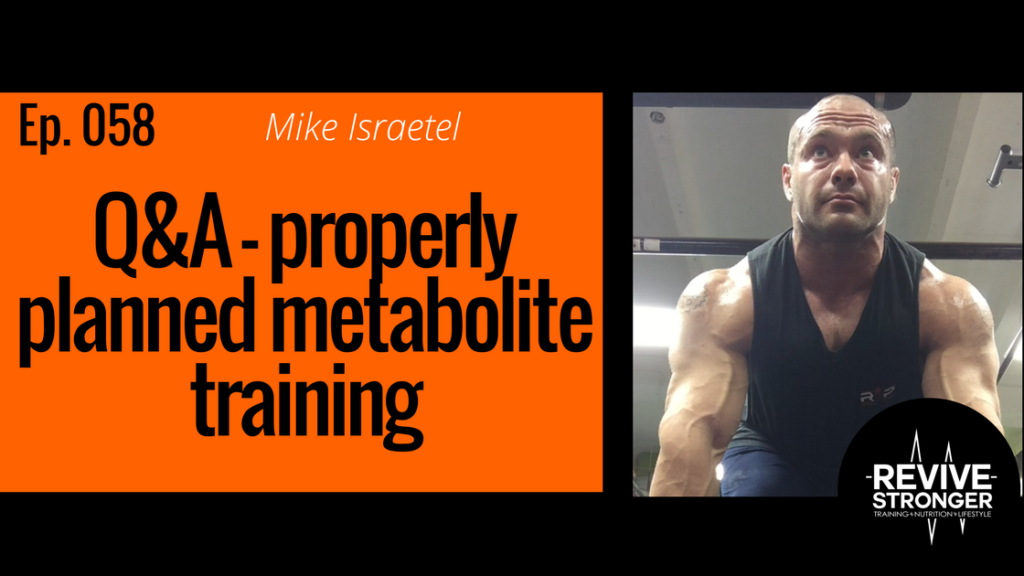 Podcast 058: Mike Israetel - Q&A - properly programming for